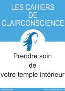 Le Cahier de ClairConscience pour prendre soin de votre temple intérieur