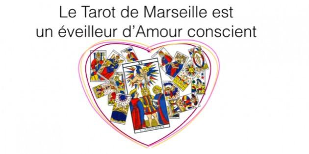 Le Tarot de Marseille est un éveilleur d'Amour-Hélène Scherrer de la Communauté ClairConscience