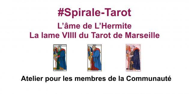Spirale-Tarot sur l'Hermite, l'arcane VIIII du Tarot de Marseille